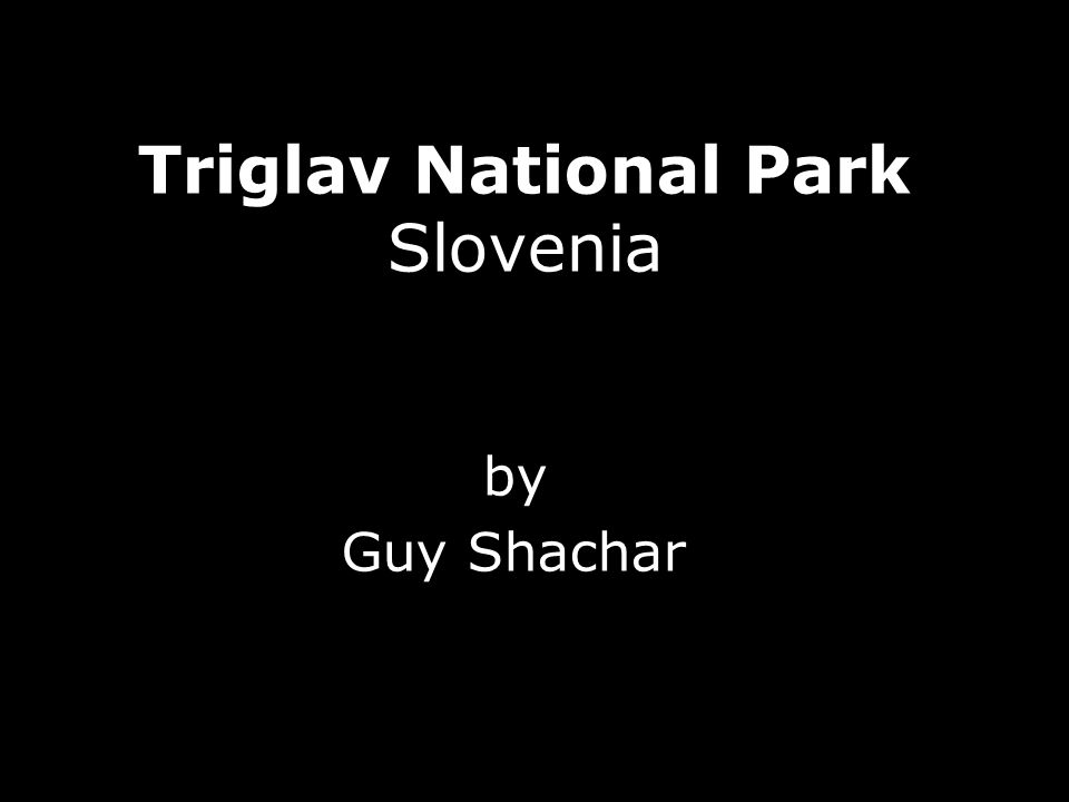 Triglav National Park Slovenia by Guy Shachar