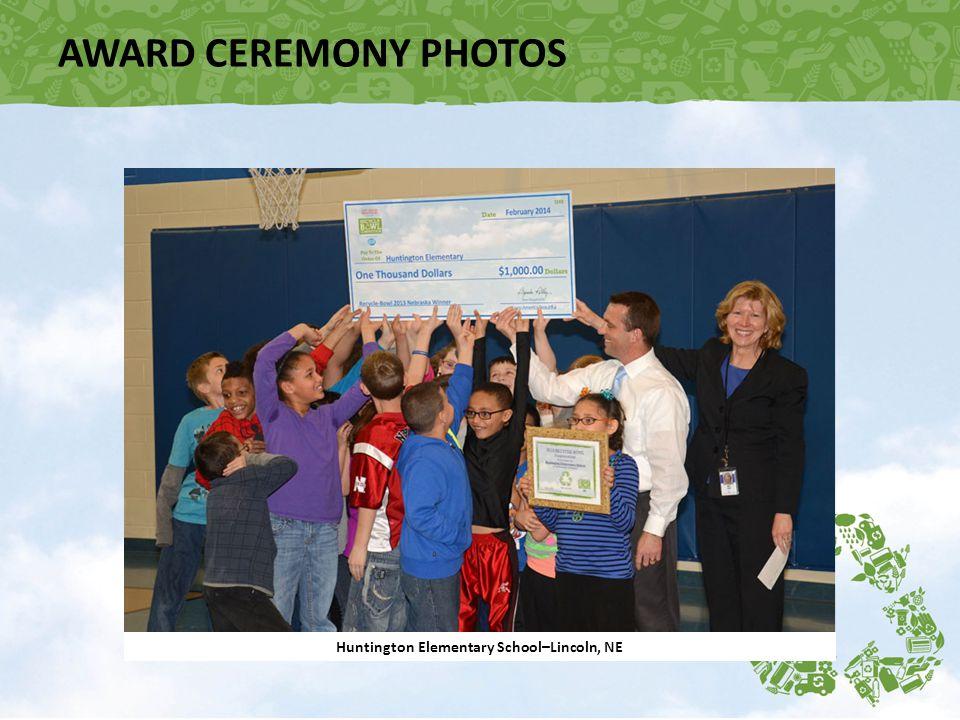 Huntington Elementary School–Lincoln, NE AWARD CEREMONY PHOTOS