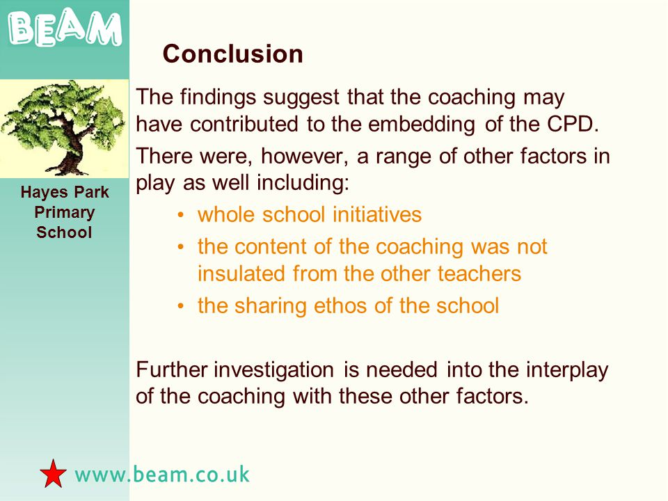Conclusion The findings suggest that the coaching may have contributed to the embedding of the CPD.