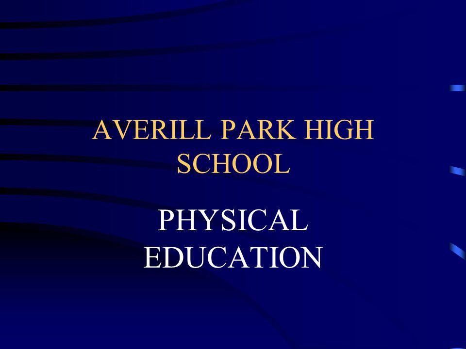 AVERILL PARK HIGH SCHOOL PHYSICAL EDUCATION