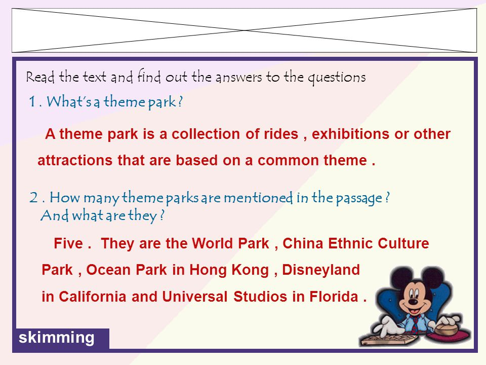 skimming 2.How many theme parks are mentioned in the passage .
