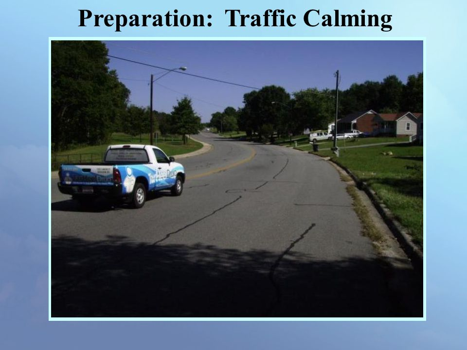 Preparation: Traffic Calming