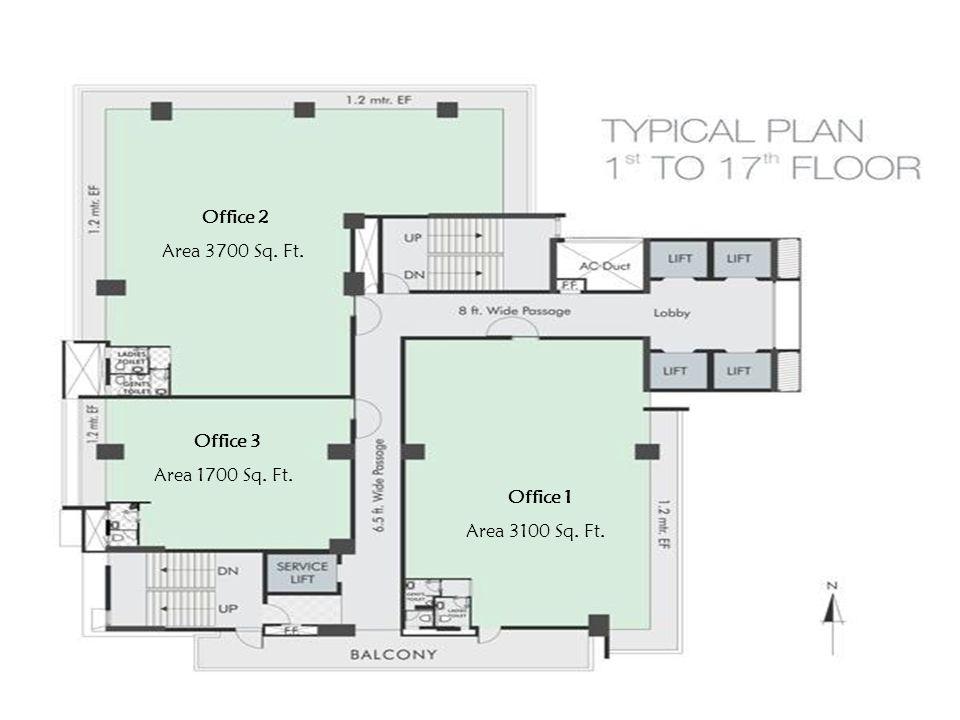 Office 2 Area 3700 Sq. Ft. Office 1 Area 3100 Sq. Ft. Office 3 Area 1700 Sq. Ft.