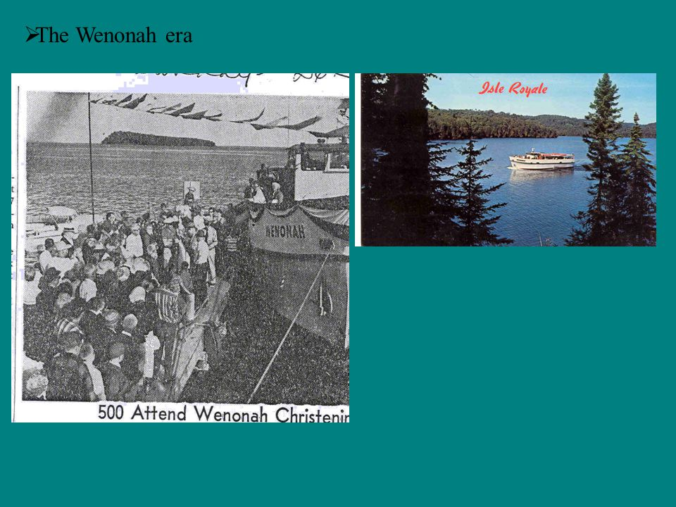 The Wenonah era