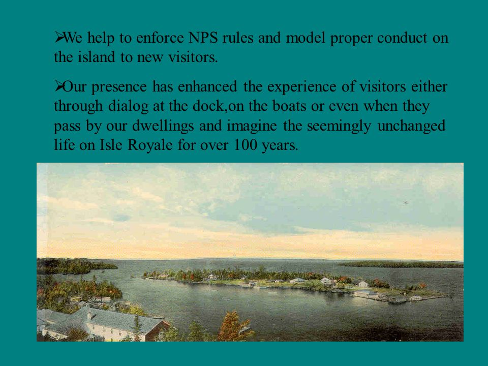 About significant, but sometimes forgotten people who greatly impacted the lives of the people of Isle Royale