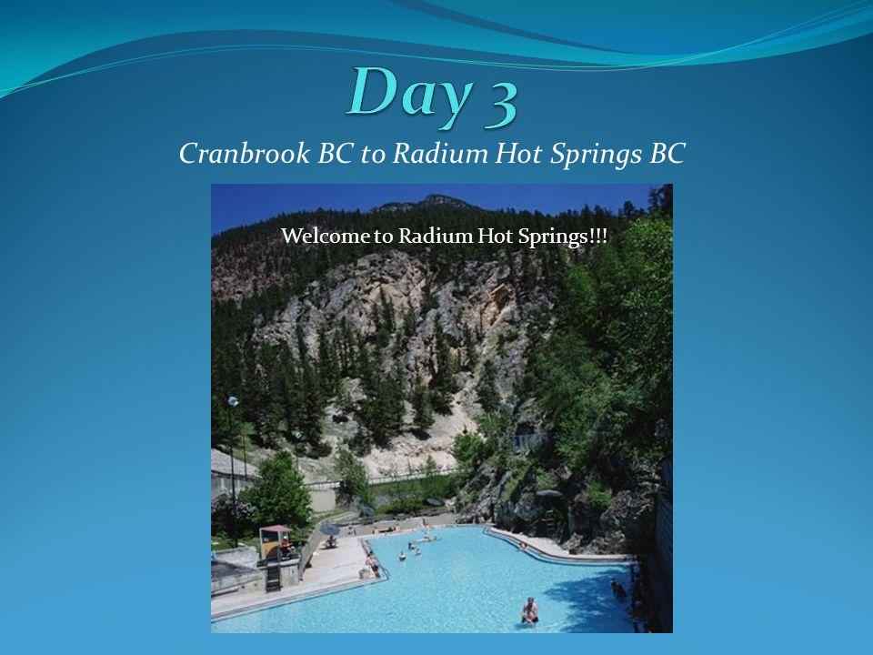 Cranbrook BC to Radium Hot Springs BC Columbia Lake on the way to Radium Welcome to Radium Hot Springs!!!