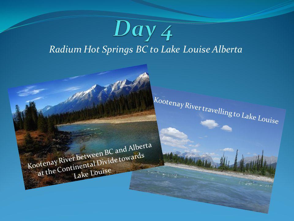 Radium Hot Springs BC to Lake Louise Alberta Kootenay River between BC and Alberta at the Continental Divide towards Lake Louise Kootenay River travelling to Lake Louise