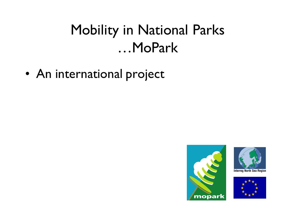 Mobility in National Parks …MoPark An international project