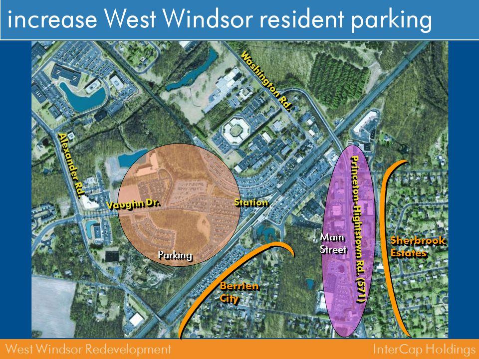 InterCap HoldingsWest Windsor Redevelopment station area StationStation Dinky Shuttle Vaughn Dr.