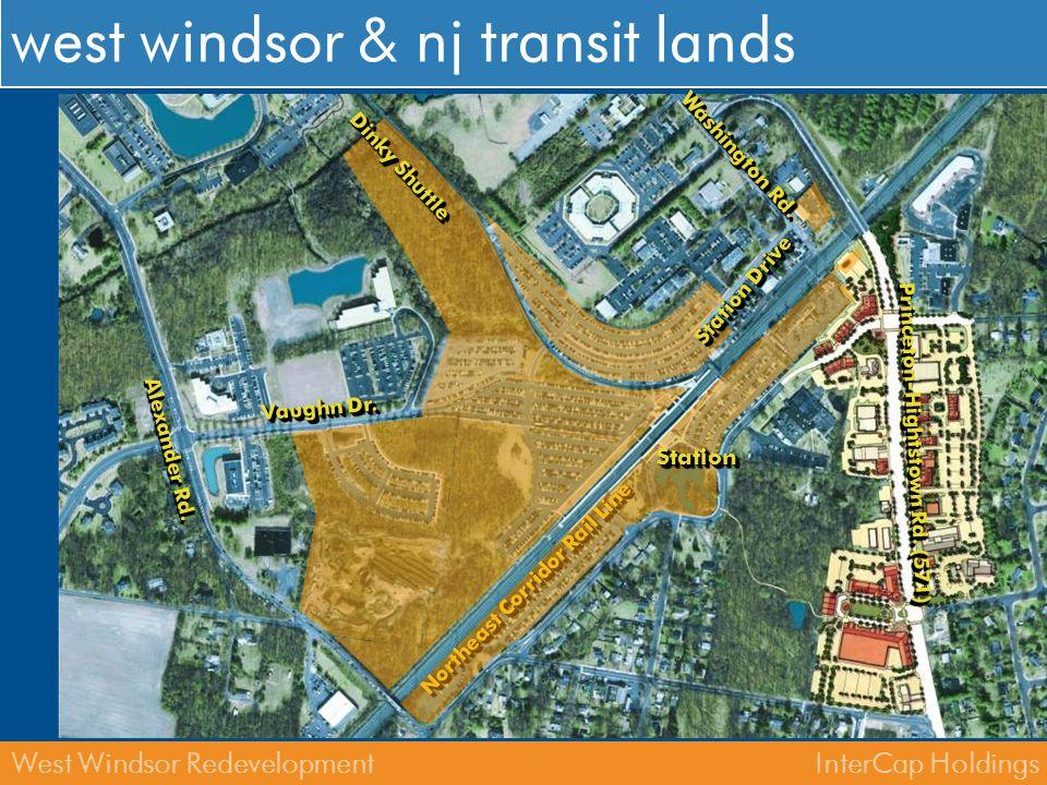 InterCap HoldingsWest Windsor Redevelopment proposed 2,000 4,000 6,000 commuter parking spaces current west windsor 1,000 nj transit 2,500 total 3,500