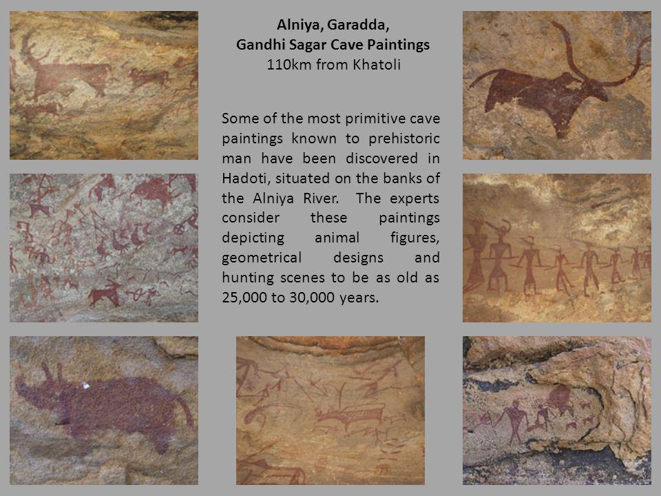 Some of the most primitive cave paintings known to prehistoric man have been discovered in Hadoti, situated on the banks of the Alniya River. The expe