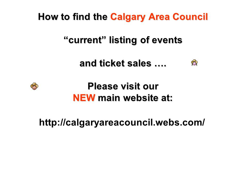 CALGARY AREA COUNCIL MEETING DATES … 7:00 pm Thurs.