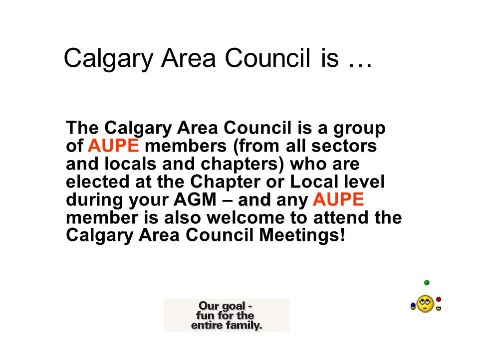 COME OUT TO A CALGARY AREA COUNCIL MEETING.