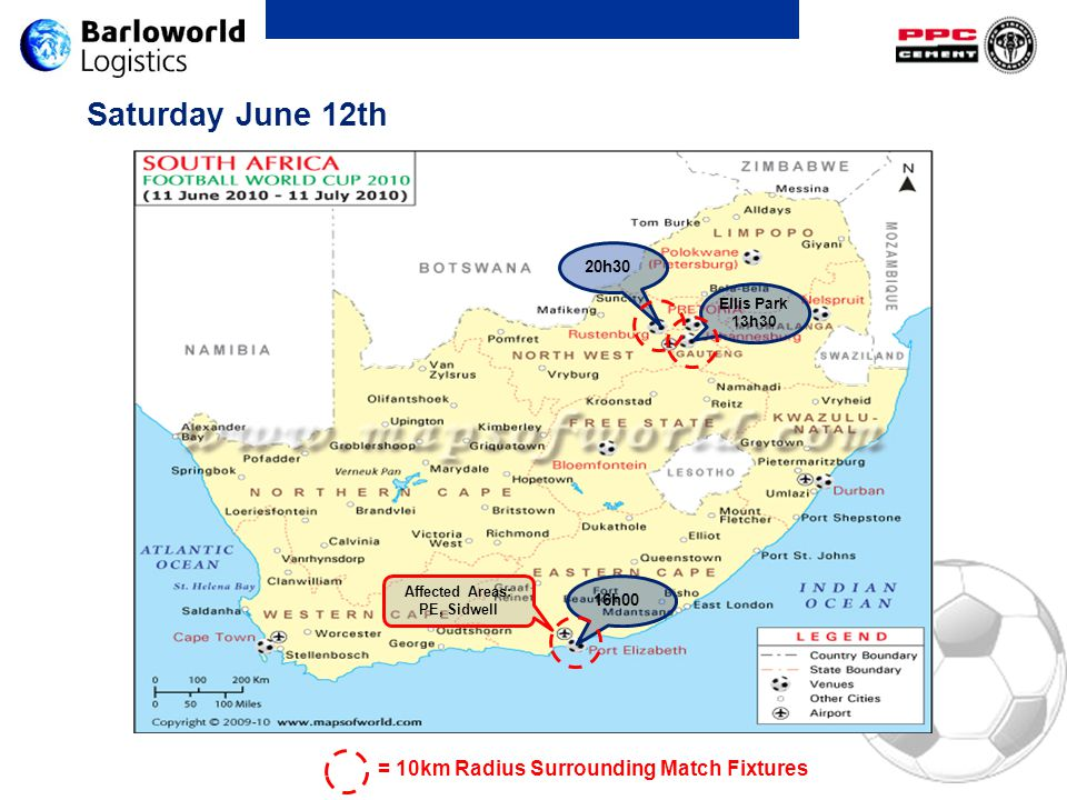 Saturday June 12th Ellis Park 13h30 16h00 20h30 Affected Areas: PE, Sidwell = 10km Radius Surrounding Match Fixtures