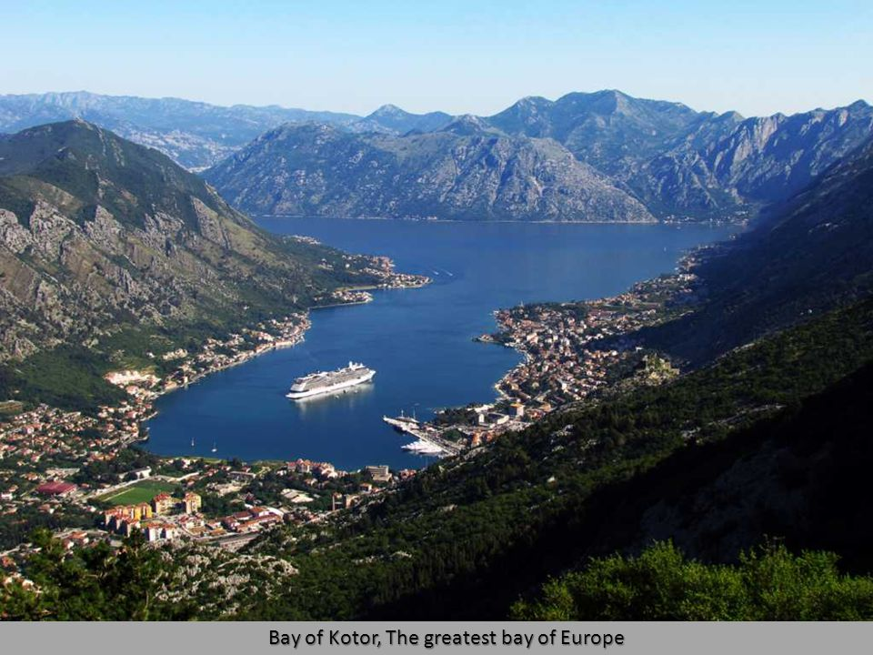 Bay of Kotor (Boka Kotorska) is the southernmost fiord of Europe