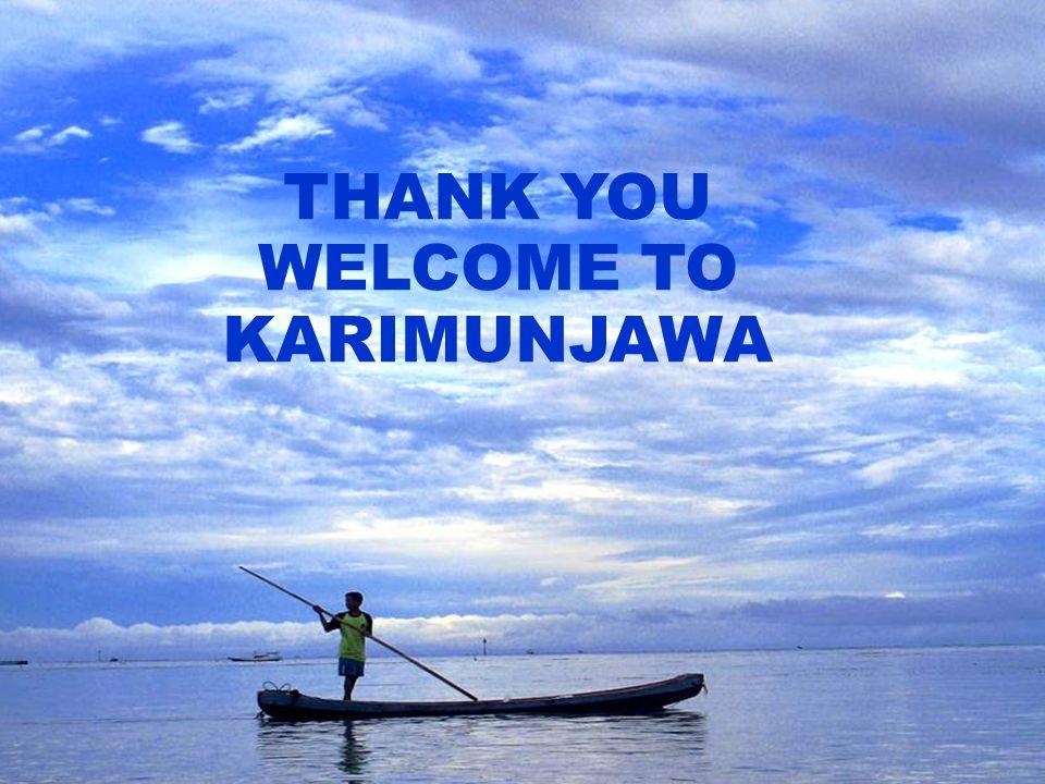 2222 THANK YOU WELCOME TO KARIMUNJAWA