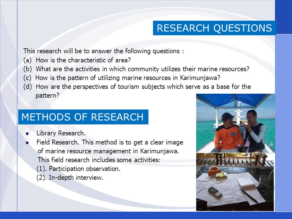 RESEARCH QUESTIONS This research will be to answer the following questions : (a) How is the characteristic of area.