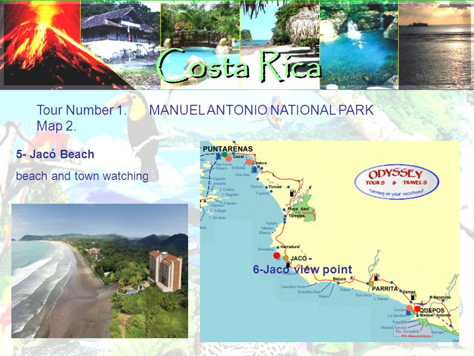 Tour Number 1. MANUEL ANTONIO NATIONAL PARK Map 2.