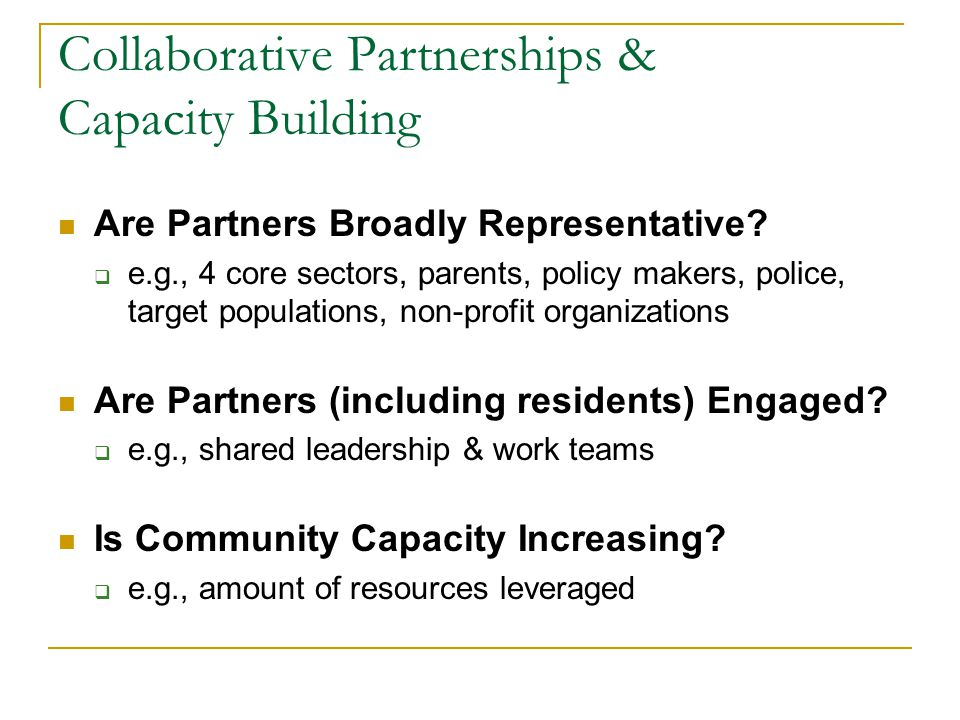 Collaborative Partnerships & Capacity Building Are Partners Broadly Representative.