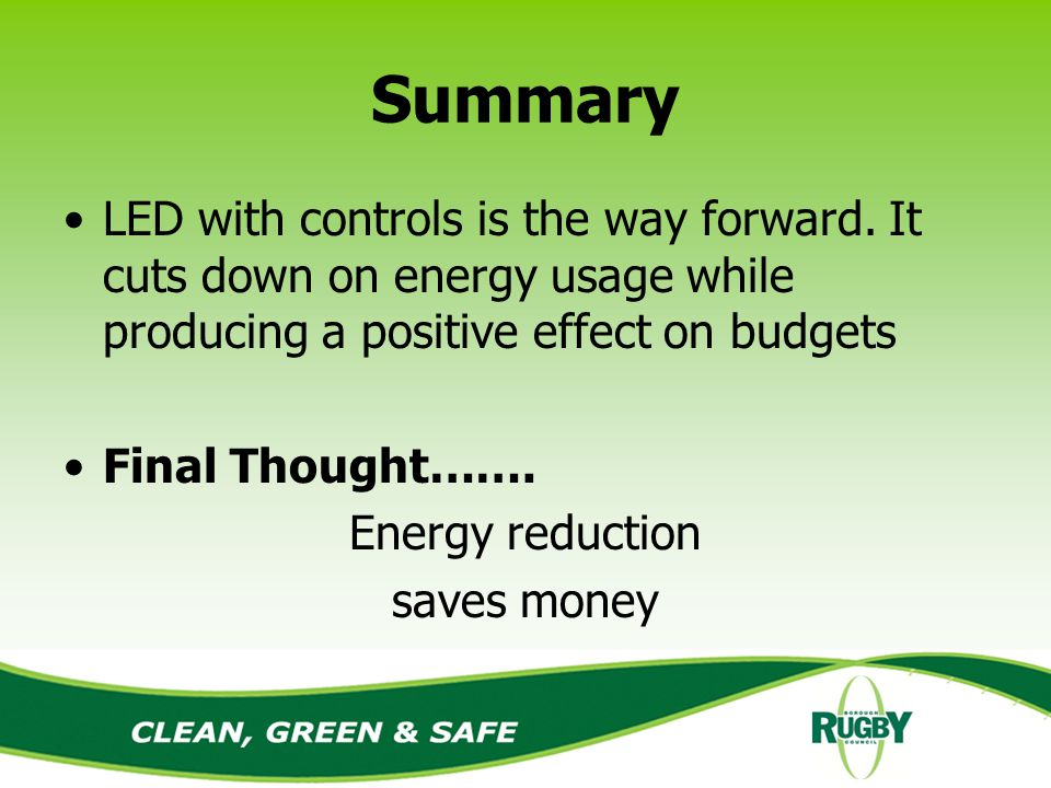 Summary LED with controls is the way forward.