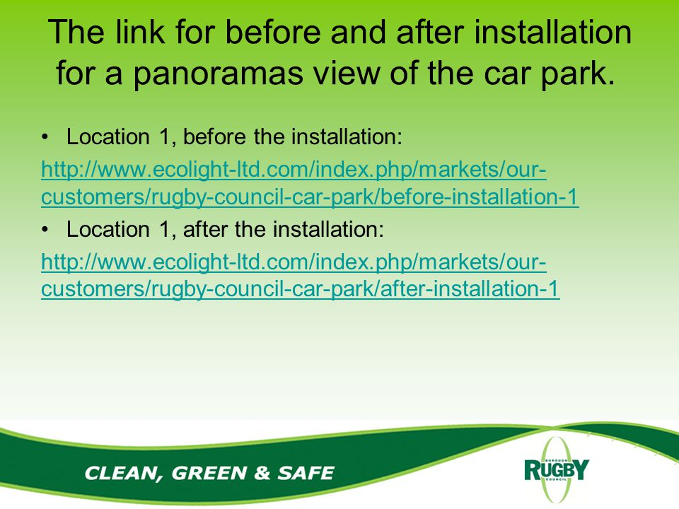 The link for before and after installation for a panoramas view of the car park.