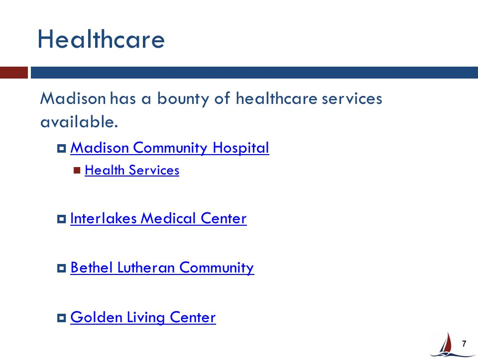Healthcare Madison has a bounty of healthcare services available.