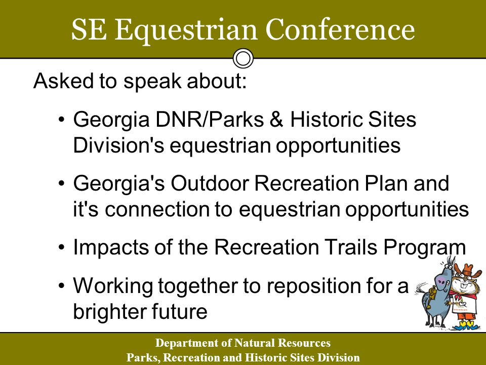 Department of Natural Resources Parks, Recreation and Historic Sites Division Want to get involved.