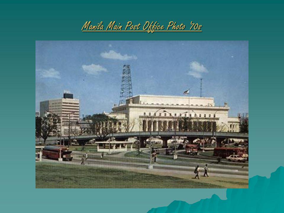 Manila Main Post Office Photo '70s Manila Main Post Office Photo '70s