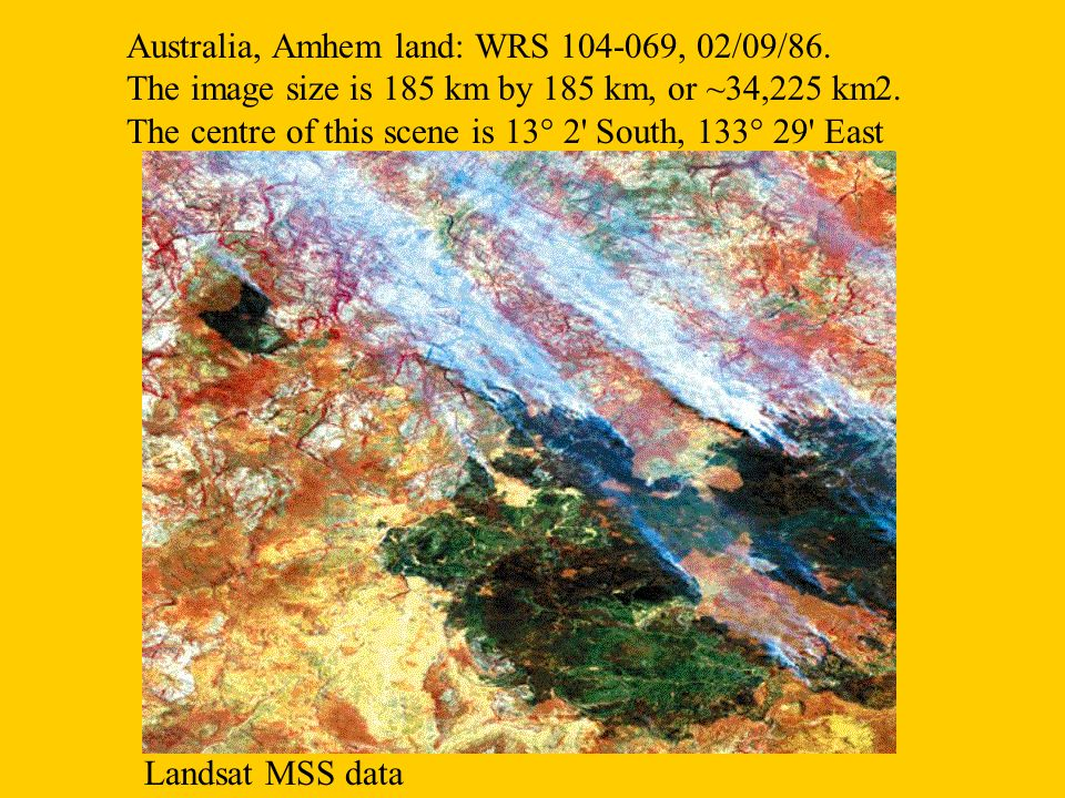Australia, Amhem land: WRS 104-069, 02/09/86. The image size is 185 km by 185 km, or ~34,225 km2. The centre of this scene is 13° 2' South, 133° 29' E