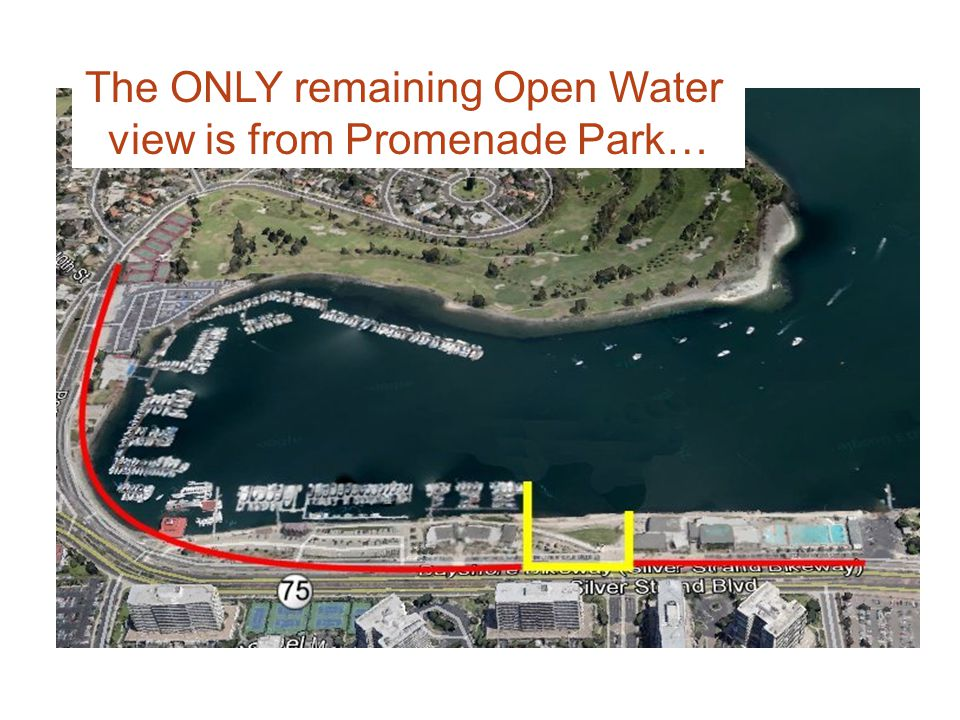 The ONLY remaining Open Water view is from Promenade Park…