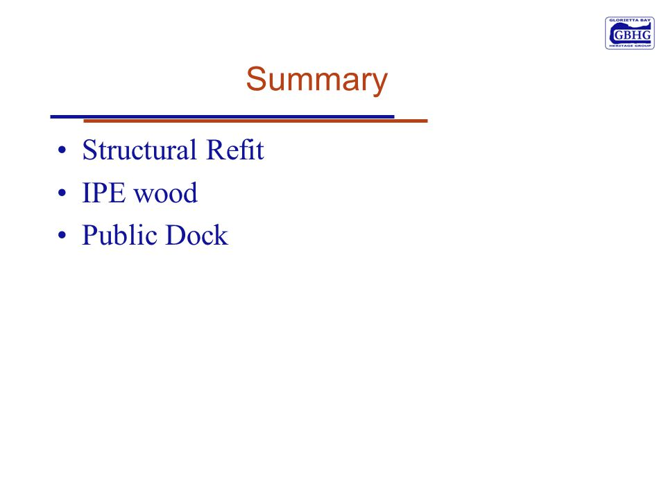 Summary Structural Refit IPE wood Public Dock