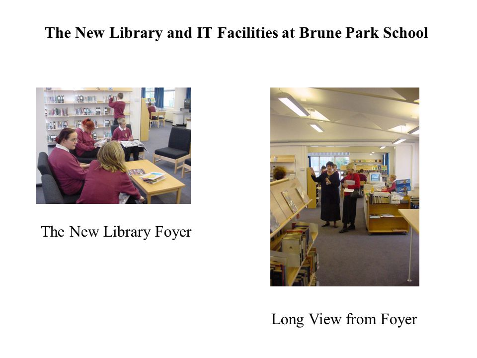 The New Library and IT Facilities at Brune Park School The New Library Foyer Long View from Foyer