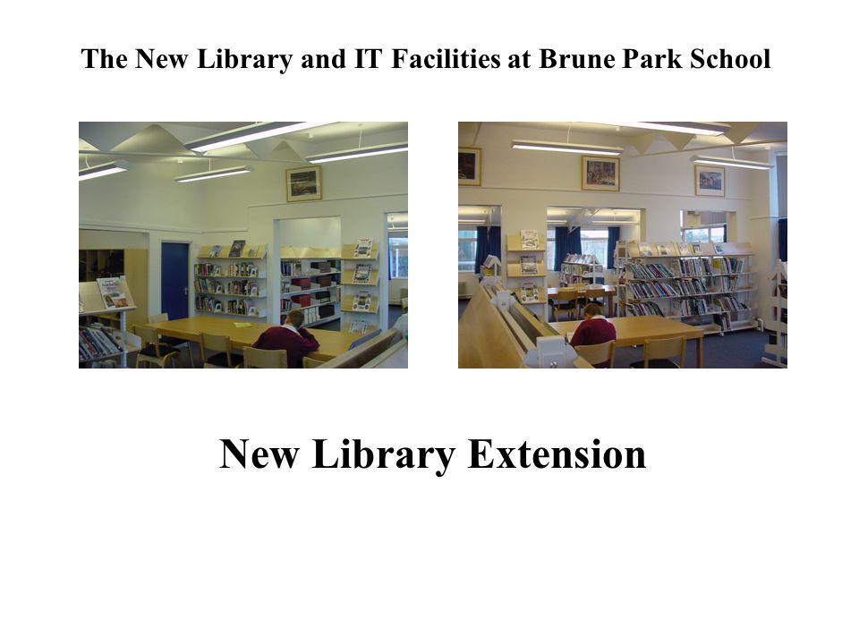 The New Library and IT Facilities at Brune Park School New Library Extension