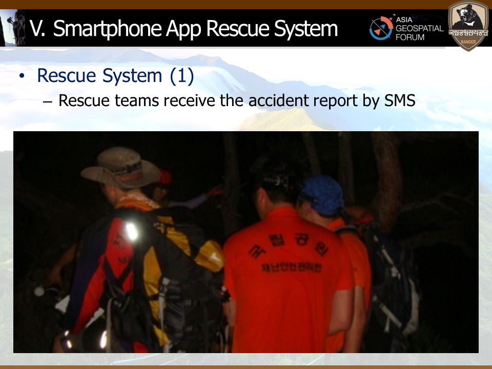 V. Smartphone App Rescue System Rescue System (1) – Rescue teams receive the accident report by SMS
