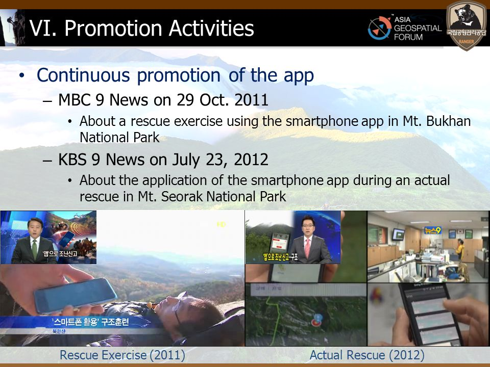 VI. Promotion Activities Continuous promotion of the app – MBC 9 News on 29 Oct.