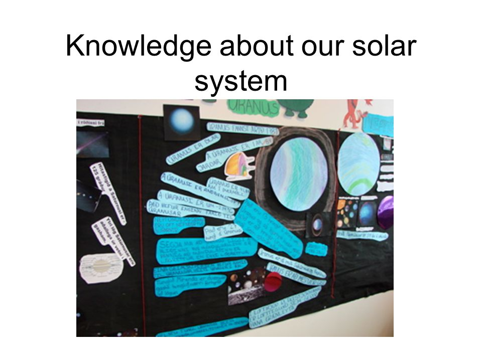 Knowledge about our solar system