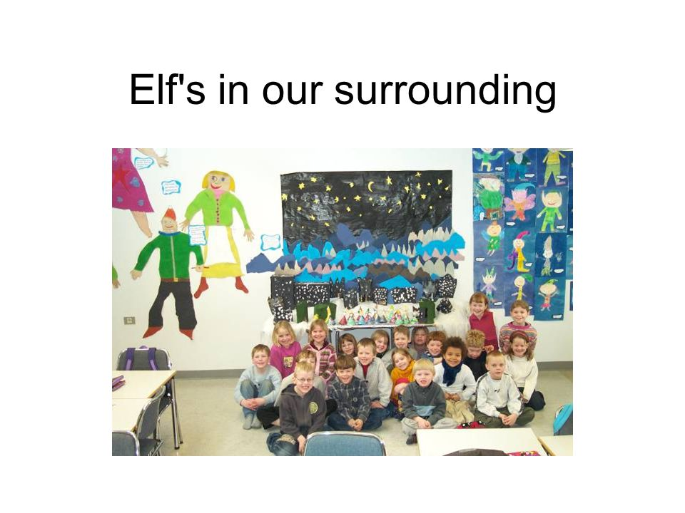 Elf s in our surrounding