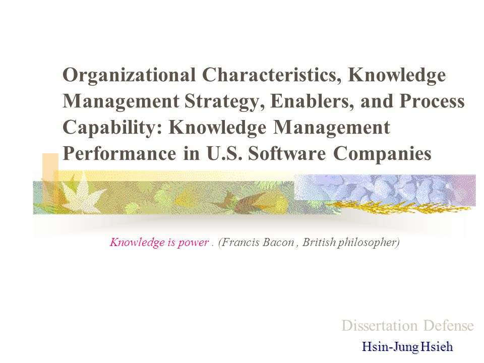 Organizational Characteristics, Knowledge Management Strategy, Enablers, and Process Capability: Knowledge Management Performance in U.S.