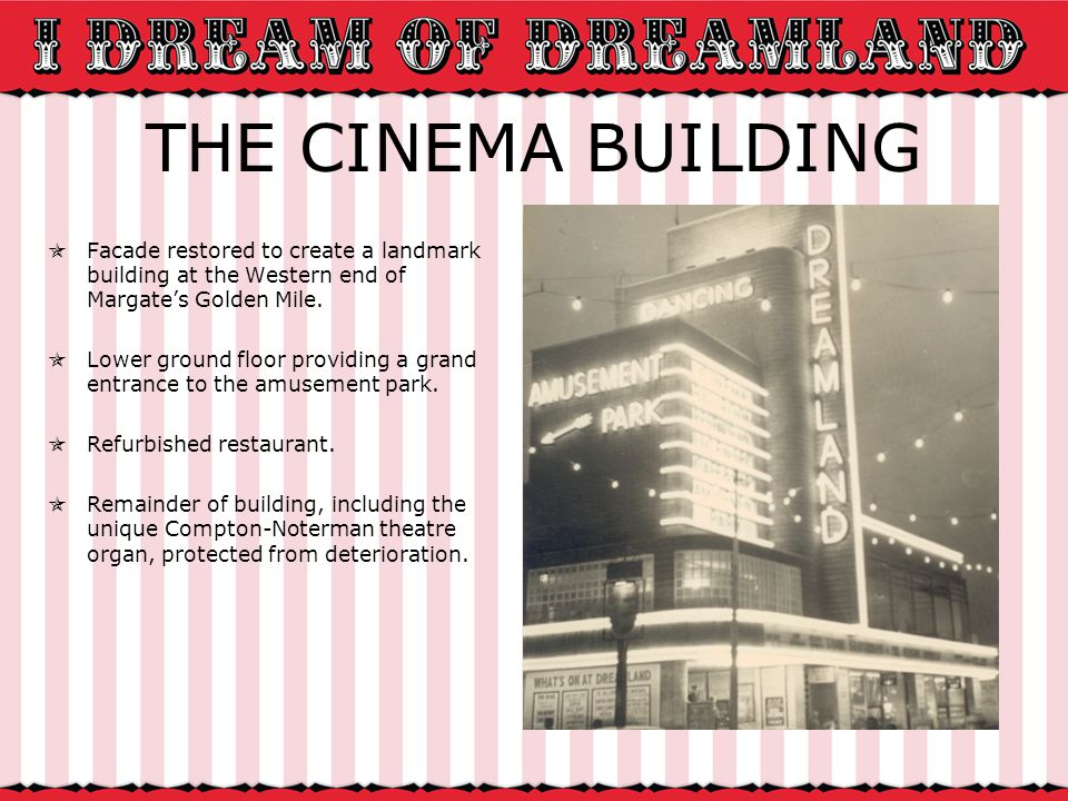 THE CINEMA BUILDING Facade restored to create a landmark building at the Western end of Margates Golden Mile.