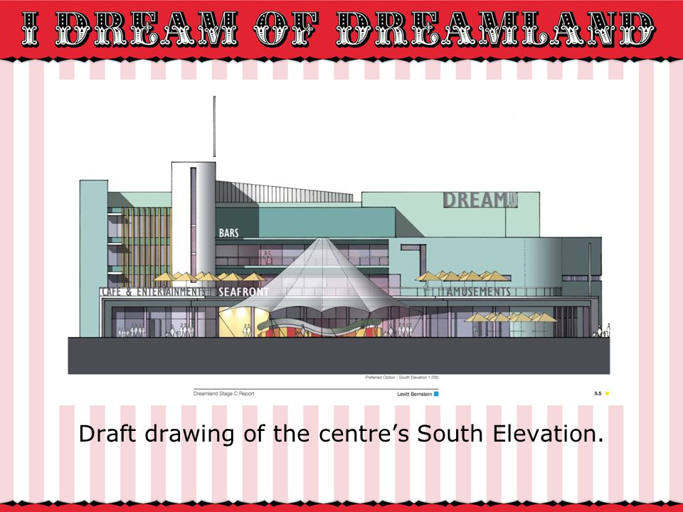 Draft drawing of the centres South Elevation.