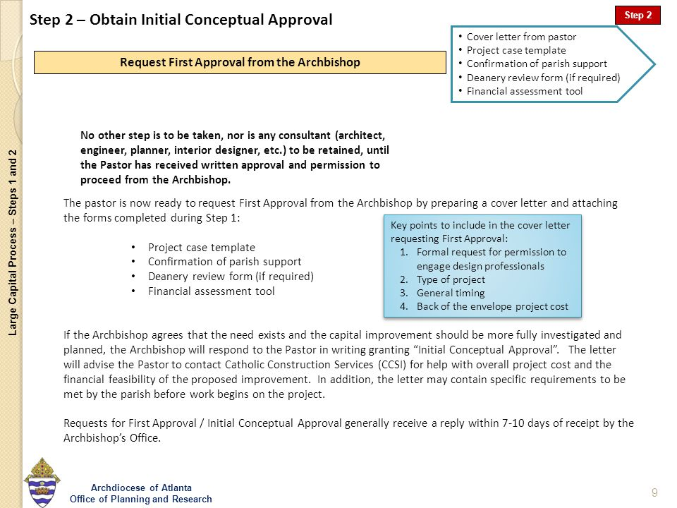 Large Capital Process – Steps 1 and 2 Archdiocese of Atlanta Office of Planning and Research 9 Step 2 – Obtain Initial Conceptual Approval Request Fir