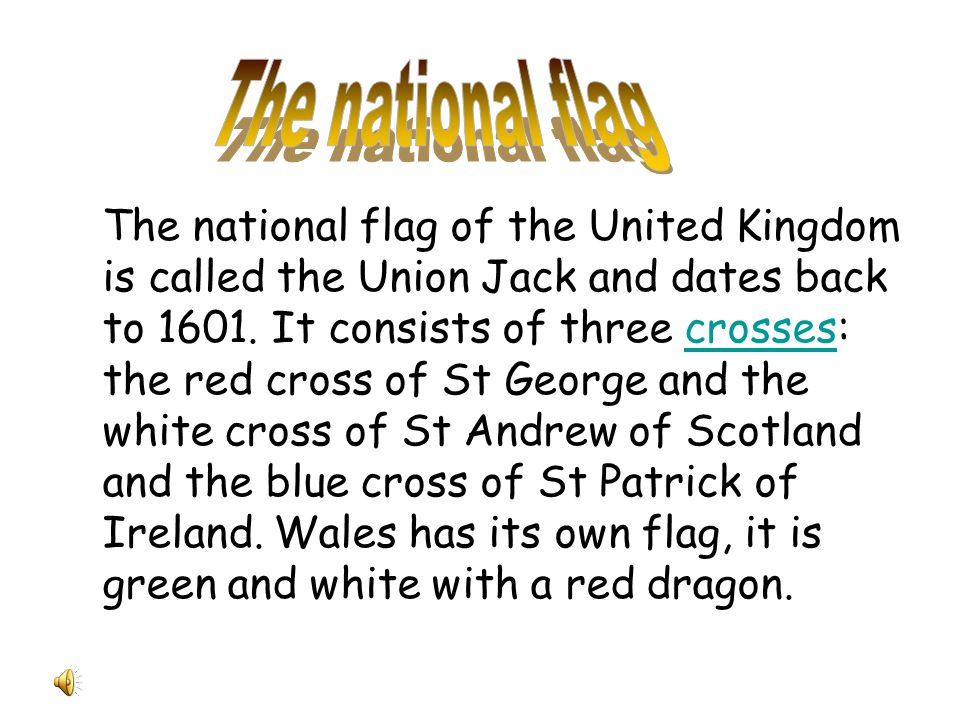 The national flag of the United Kingdom is called the Union Jack and dates back to 1601.