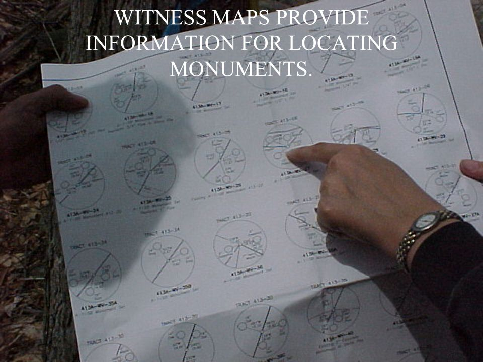 WITNESS MAPS PROVIDE INFORMATION FOR LOCATING MONUMENTS.