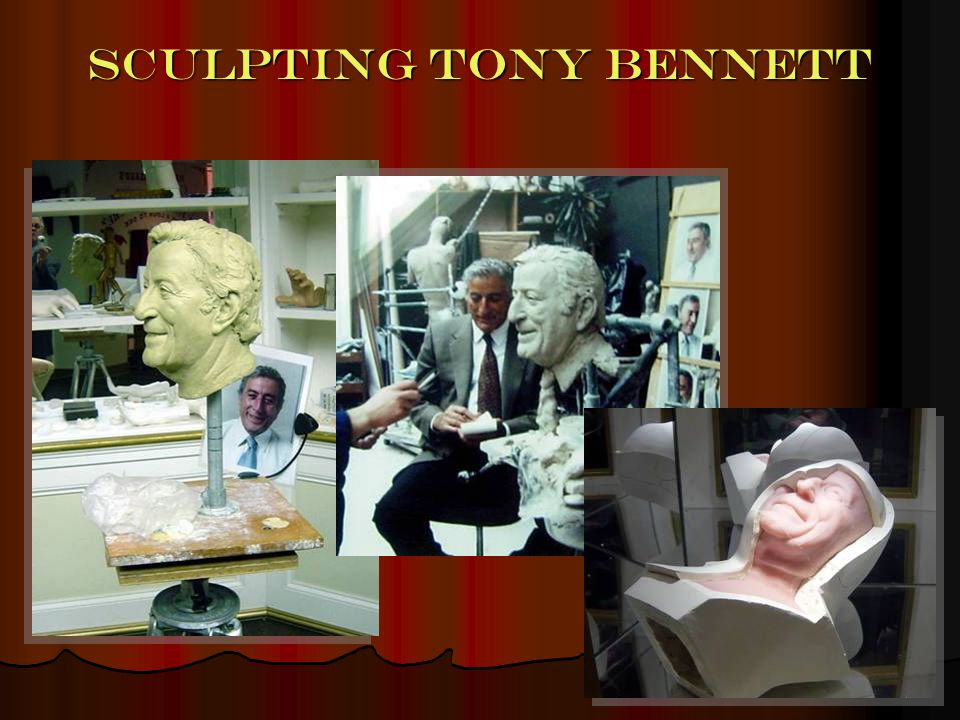 13 Sculpting Tony Bennett
