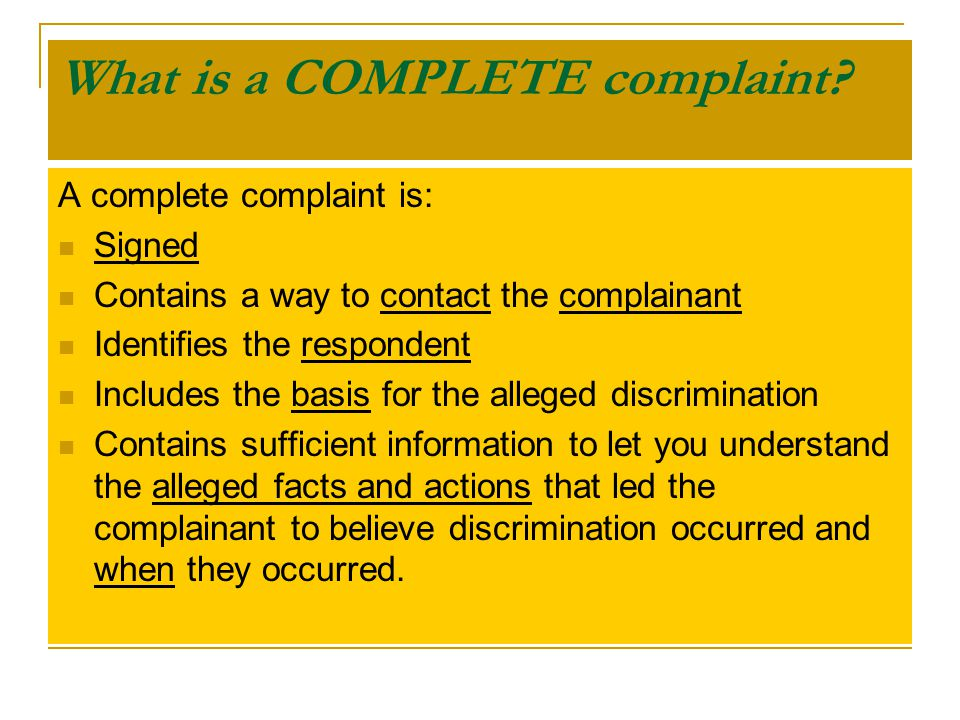 What is a COMPLETE complaint.