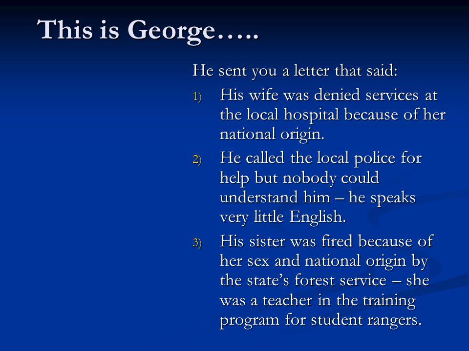 This is George…..This is George…..