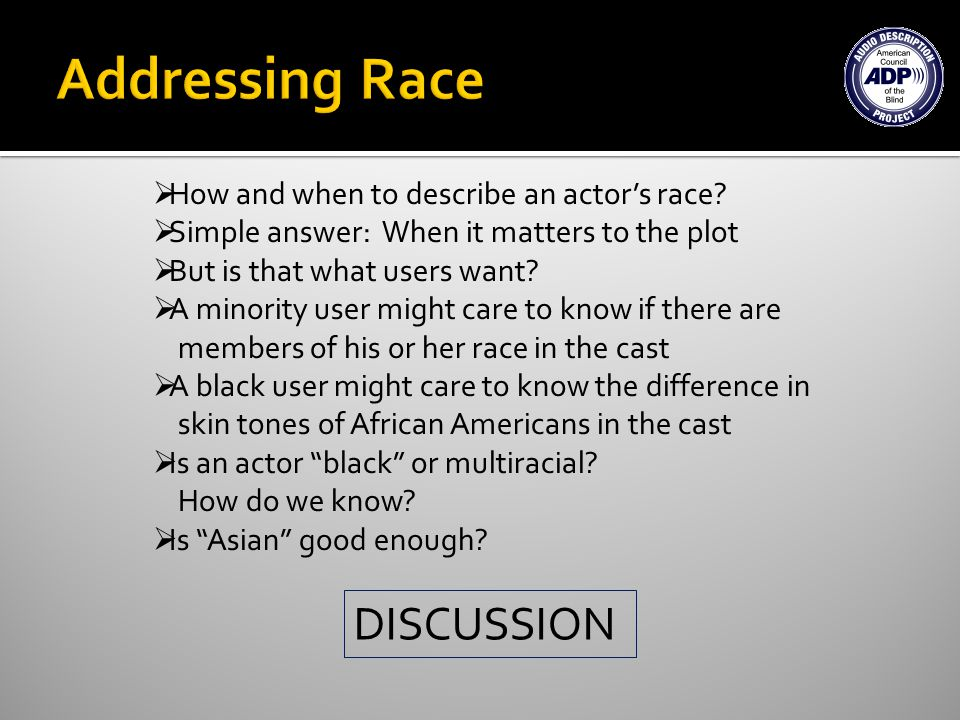 How and when to describe an actors race.