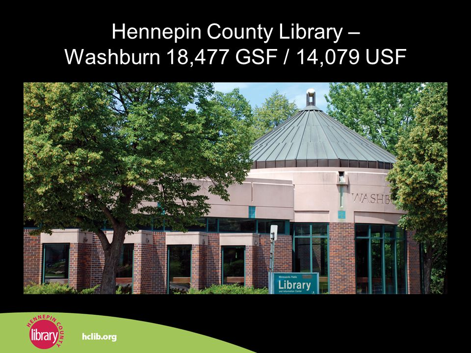 Hennepin County Library – Washburn 18,477 GSF / 14,079 USF