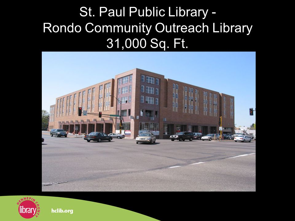 St. Paul Public Library - Rondo Community Outreach Library 31,000 Sq. Ft.