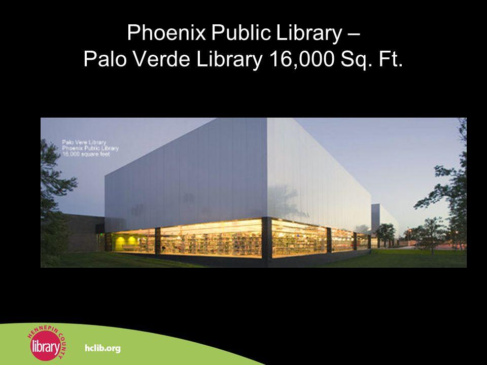 Phoenix Public Library – Palo Verde Library 16,000 Sq. Ft.